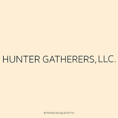 Hunter Gatherers, LLC.