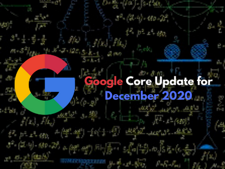 Hey! Checkout the CORE UPDATE from Google for December 2020