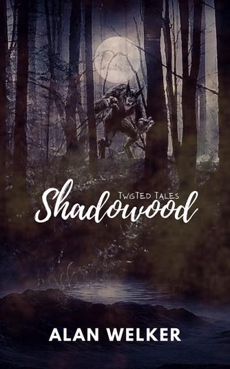 Twisted Tales: Shadowood