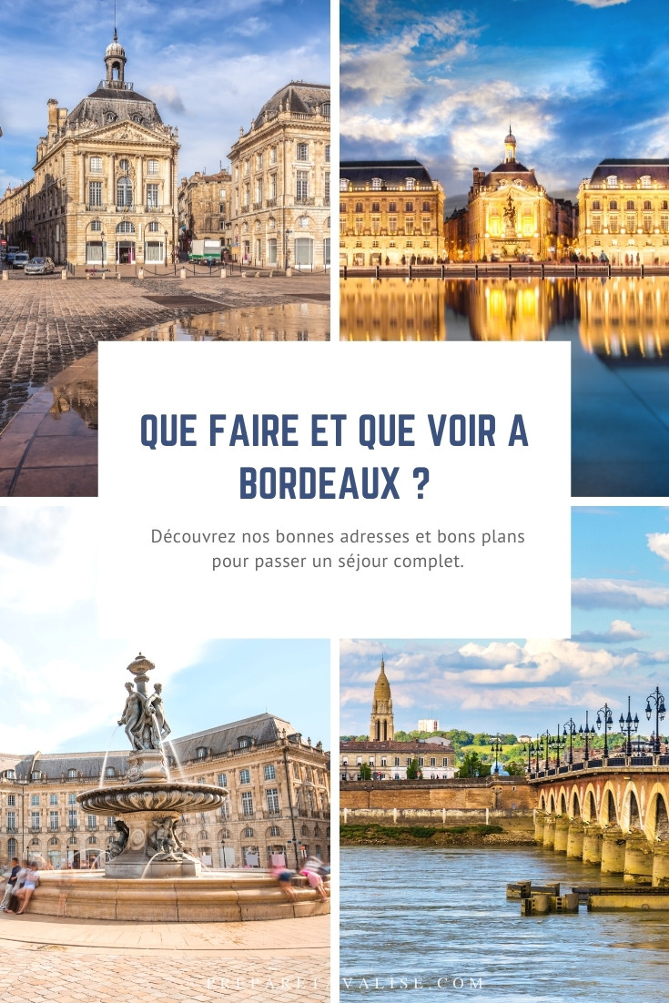 Que faire à Bordeaux