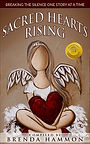 Sacred Hearts Rising- Breaking the Silen