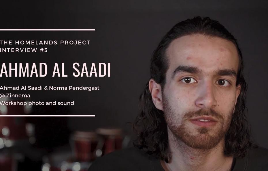 Interview With Ahamd Al Saadi