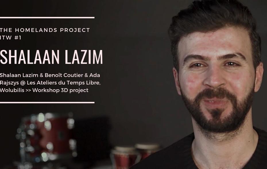 Interview Shalaan Lazim Homelands
