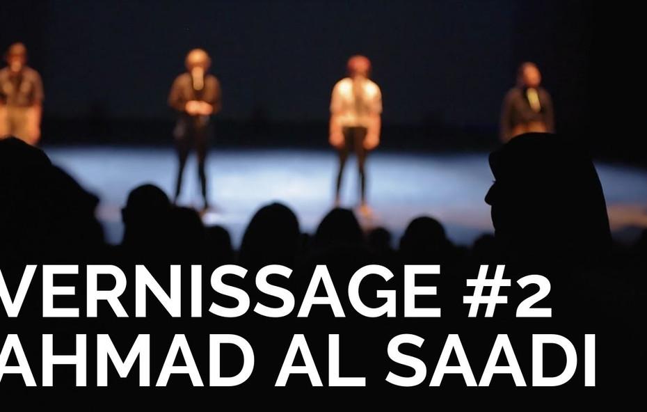Vernissage Ahmad Al Saadi