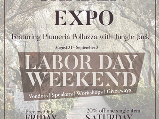 Garden Expo - Labor Day Weekend