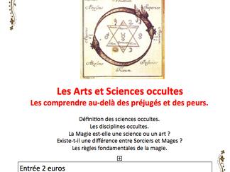 Les Arts et Sciences Occultes les comprendre au-delà des préjugés et des peurs.