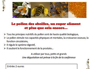 Conference le pollen des abeilles.