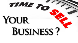 Time To Sell Your Business?