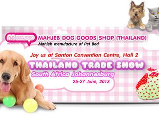 Thailand Exhibition Show 2013 – Johannesburg South Africa
