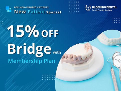 Blooming Dental_PBridge 15% Off with Mem