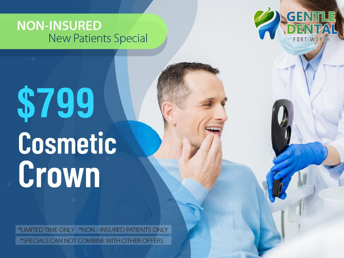 Gentle Dental_$799 Cosmetic Crown.jpg