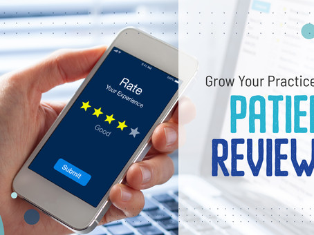 Grow Your Practice With Patient Reviews! | GMedia Digital Marketing in Dallas, TX