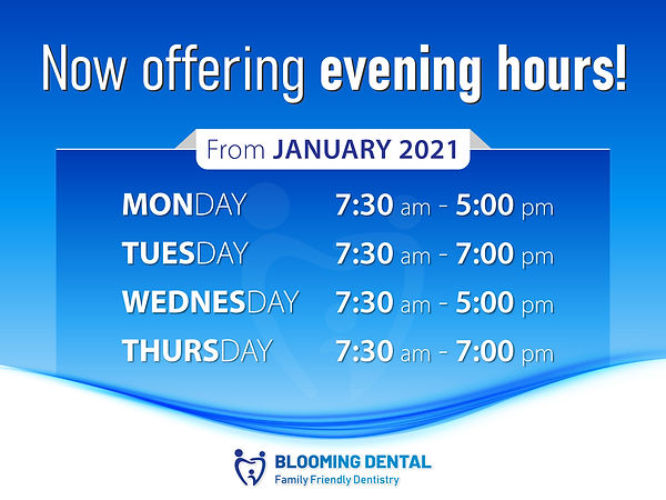 Blooming Dental_Now offering evening hou