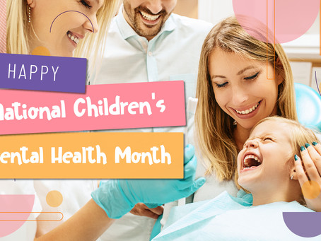 Happy National Children's Dental Health Month, With Your Family Dentist in Fort Worth, Texas!