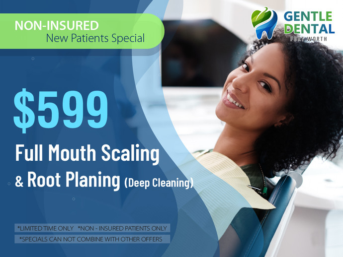 Gentle Dental_$599 Full Mouth Scaling & Root Planing (Deep Cleaning).jpg
