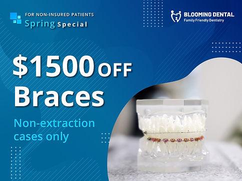 Blooming Dental_ $1500 off Braces _Apr20