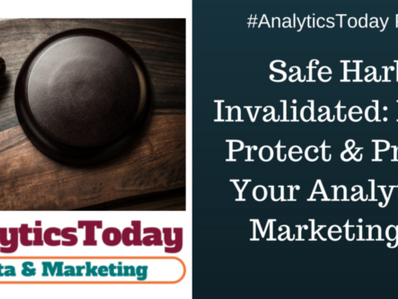 Safe Harbor Invalidated: How to Protect and Prepare your Marketing & Analytics Organizations