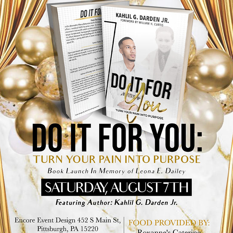 Kahlil G. Darden Jr. Presents: Do It For You Book Launch