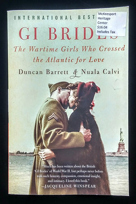 G.I. Brides: The Wartime Girls Who Crossed the Atlantic for Love