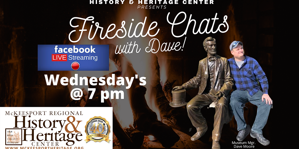 Fireside Chat with Dave Chapter 9