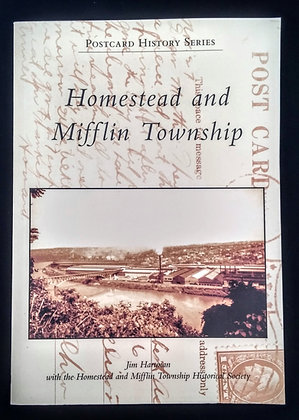 Homestead and Mifflin Township (Post Card History Series