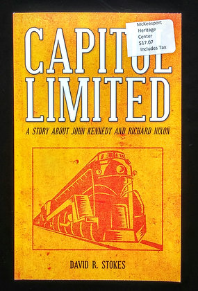 Capitol Limited:A Story about John Kennedy and Richard Nixon
