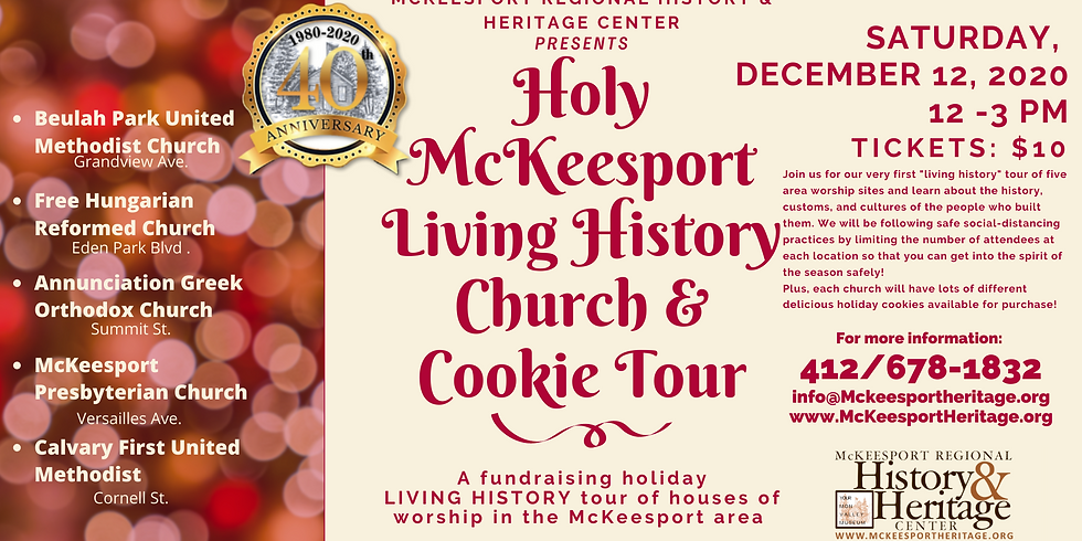 Holy McKeesport Living History Church and Cookie Tour