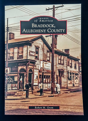 Images of America: Braddock, Allegheny County