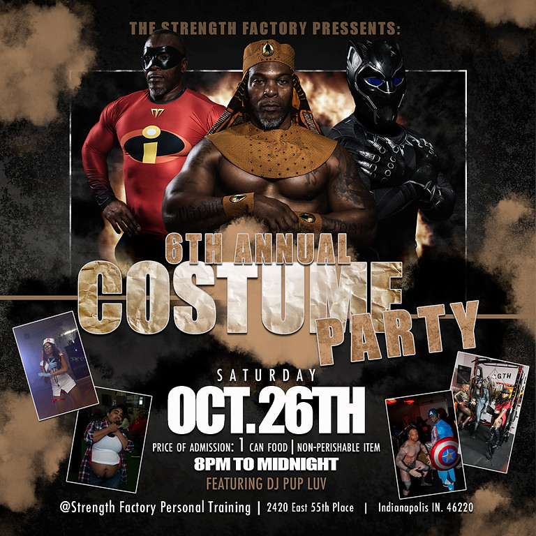 The Stregnth Factory's 6th Annual Costume Party