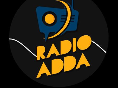 Entertainment ka Adda - Radio Adda comes to Delhi