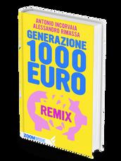 GENERAZIONE 1000 EURO REMIX