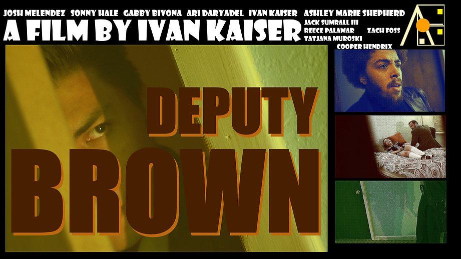 Deputy Brown Poster.jpg