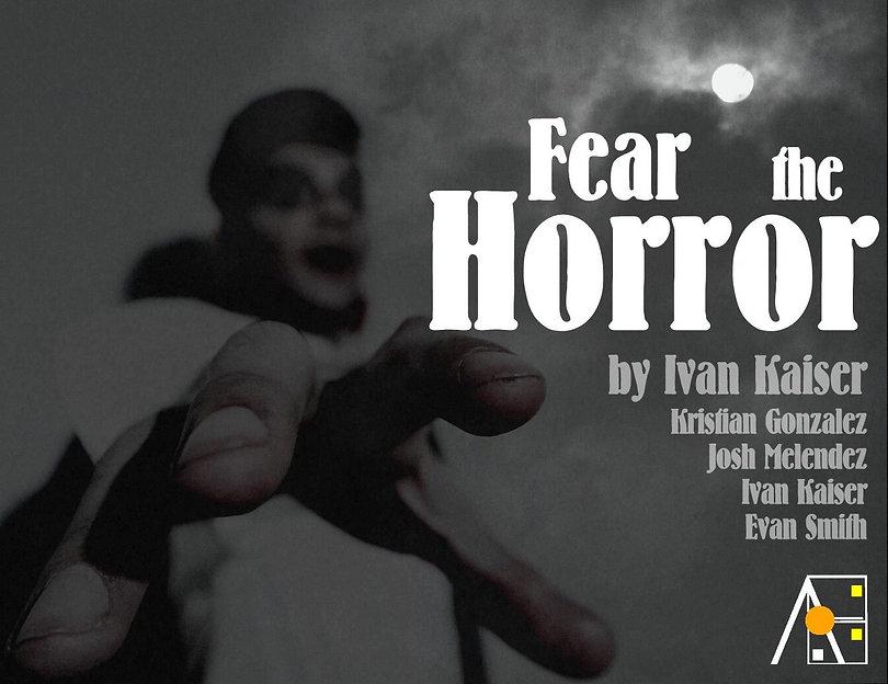 Fear the Horror Poster.jpg