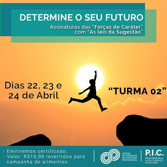 Determine o seu Futuro - turma 2