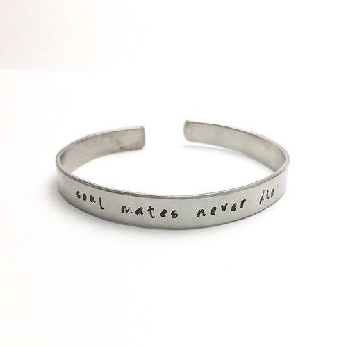 Soulmates never die bracelet