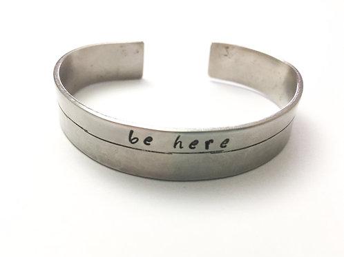 Be here bracelet