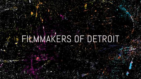 Filmmakers of Detroit