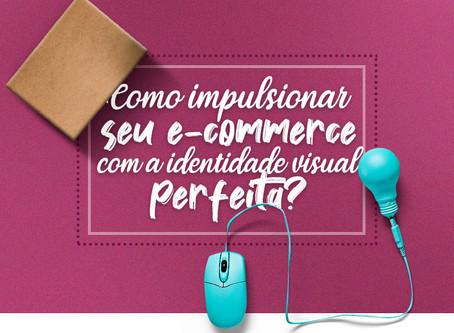 Como impulsionar seu e-commerce com a identidade visual perfeita?