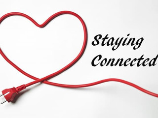 Staying Connected!