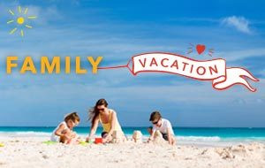 Bask in the glory of family and vacation