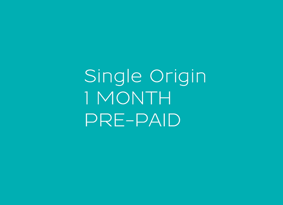 Single Origin - 1 MONTH Pre-paid Coffee Subscription