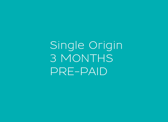 Single Origin - 3 MONTH Pre-paid Coffee Subscription