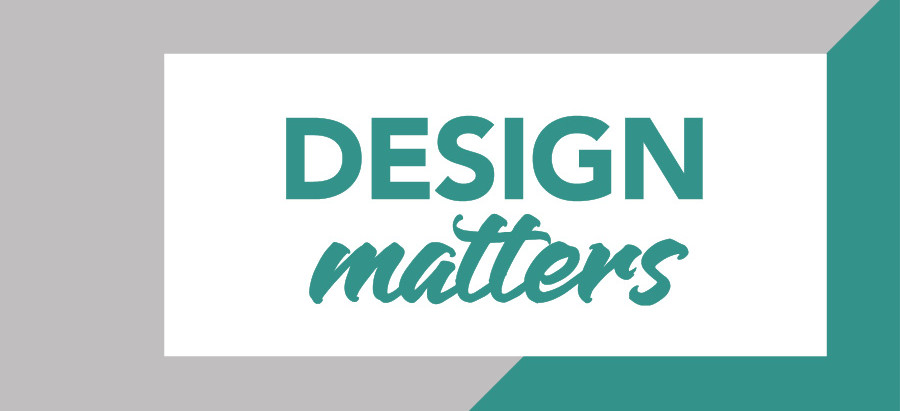 10 Powerful Ways That Design Impacts You (and your business)
