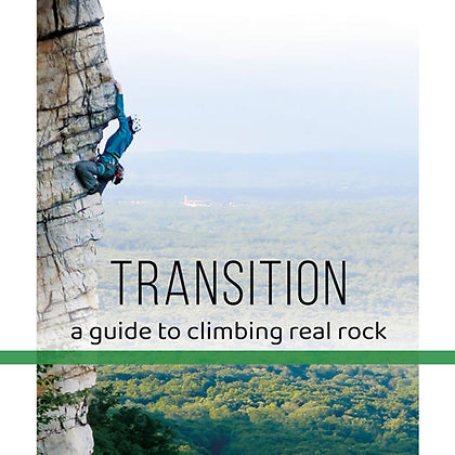 Livre - Transition - A guide to climbing real rock