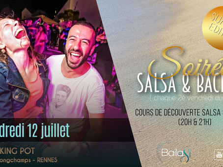 12 Juillet : Soirée Salsa Bachata - Edition Summer