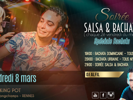 8 mars : soirée Salsa & Bachata - Spéciale Bachata