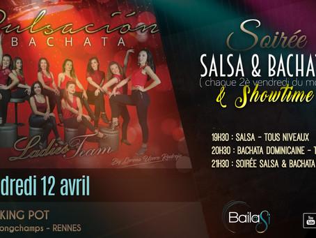 12 avril : soirée Salsa & Bachata - Spéciale Showtime