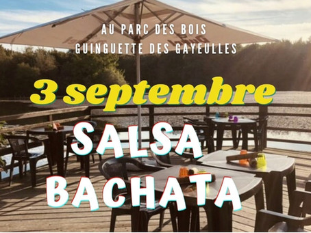 3 Septembre : soirée salsa & bachata en plein air à  la Guinguette des Gayeulles