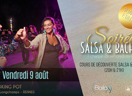 "9 août : Soirée Salsa & Bachata ! Summer party ""Bailasi""!"