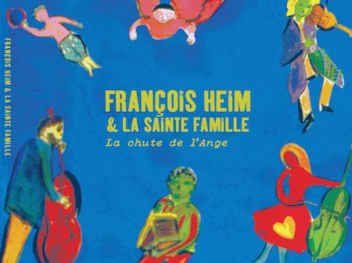 François Heim & La Sainte Famille - La Chute de l'Ange (2020)